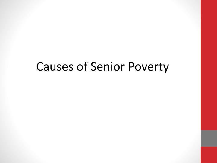 Causes of Senior Poverty