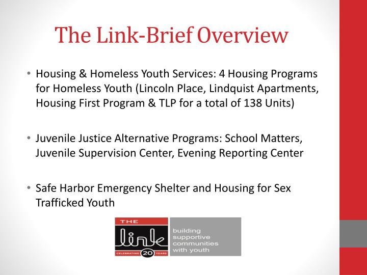 The Link-Brief Overview