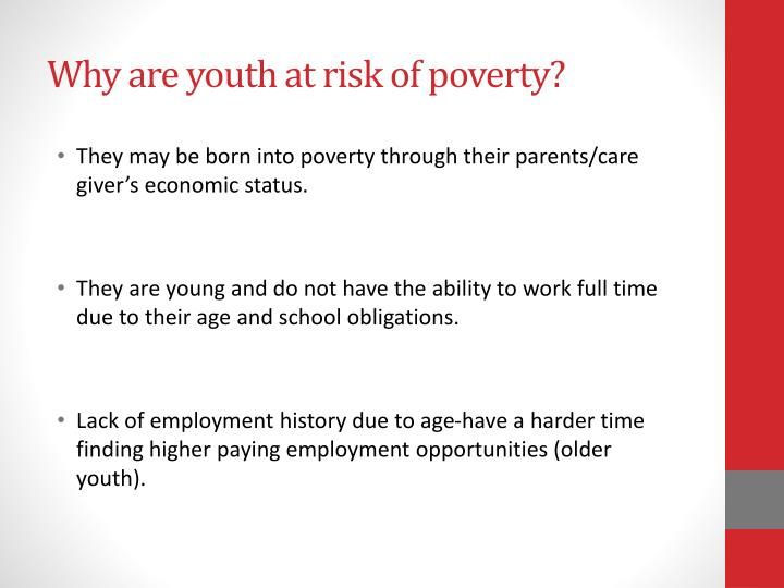 Why are youth at risk of poverty?