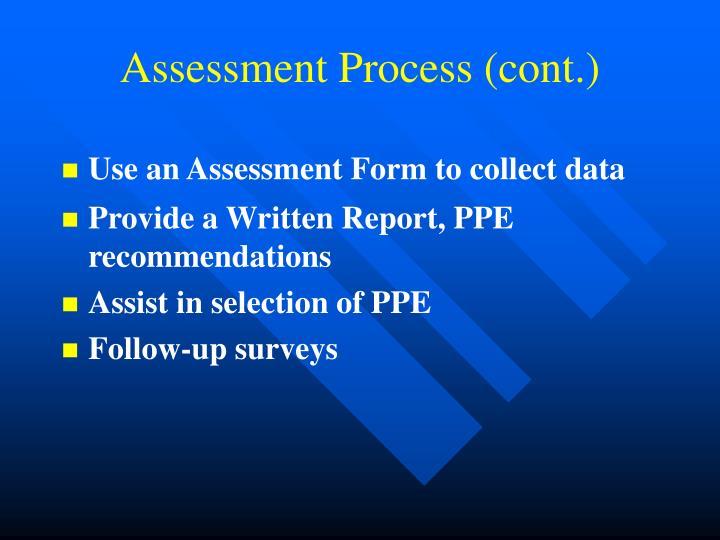 Assessment Process (cont.)