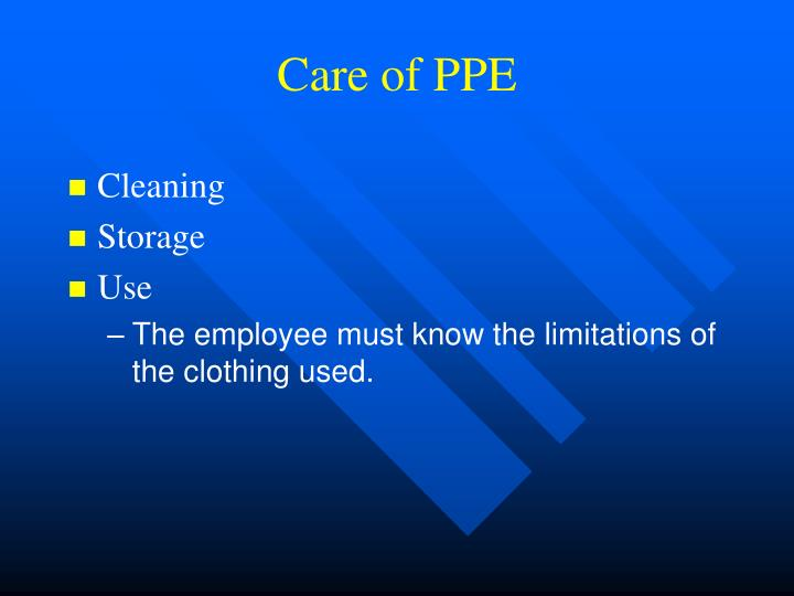 Care of PPE