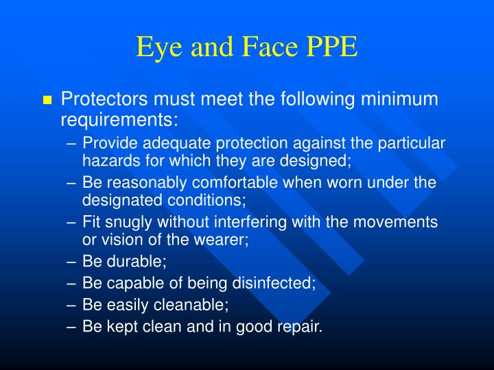 Eye and Face PPE