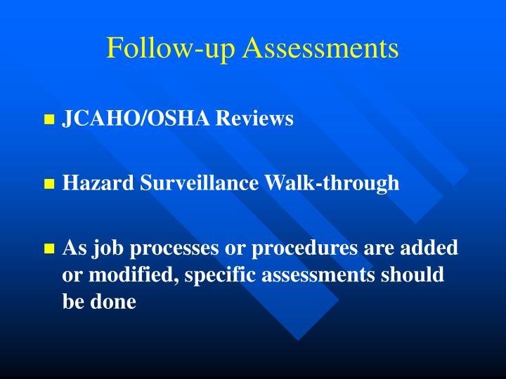Follow-up Assessments
