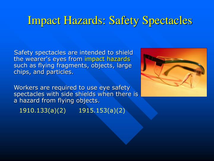 Impact Hazards: Safety Spectacles