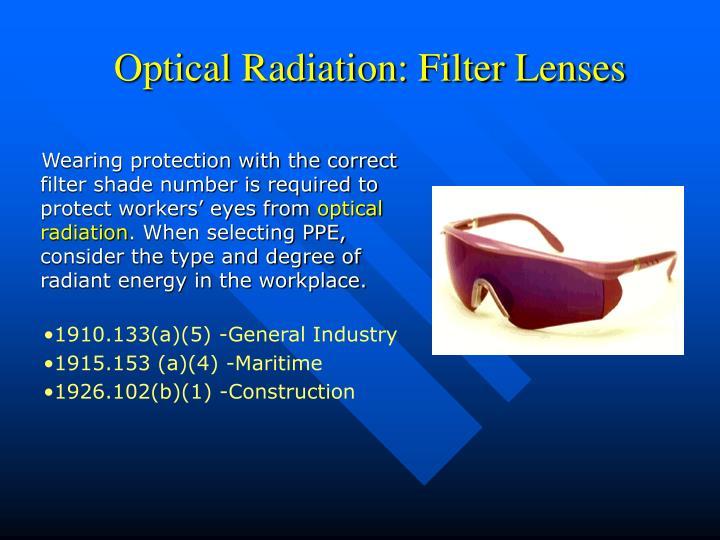 Optical Radiation: Filter Lenses
