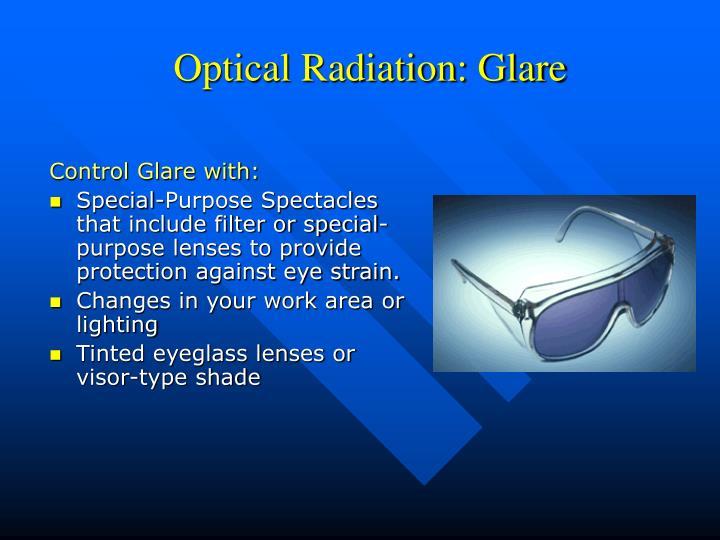 Optical Radiation: Glare