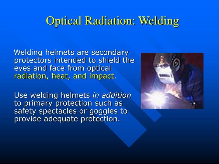Optical Radiation: Welding