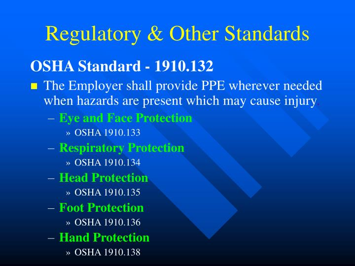Regulatory & Other Standards