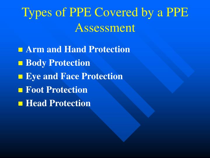 Types of PPE Covered by a PPE Assessment