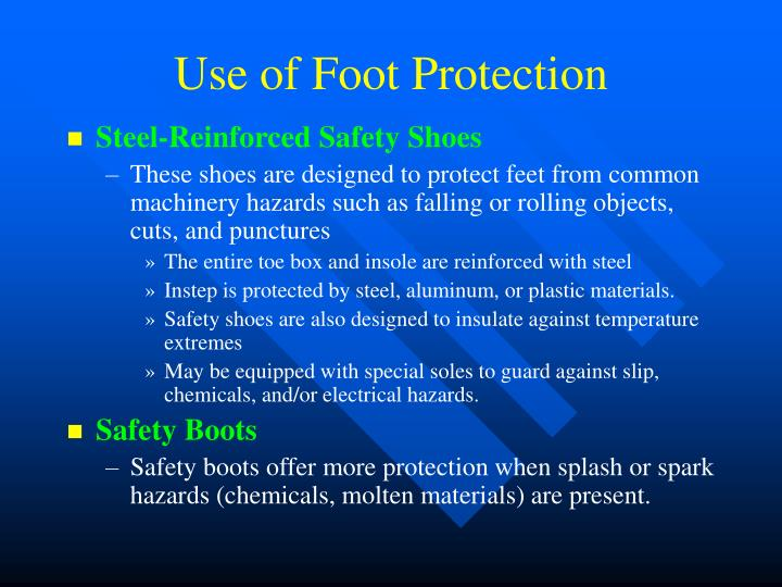 Use of Foot Protection