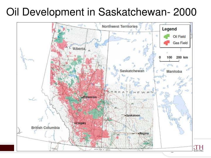 Oil Development in Saskatchewan- 2000