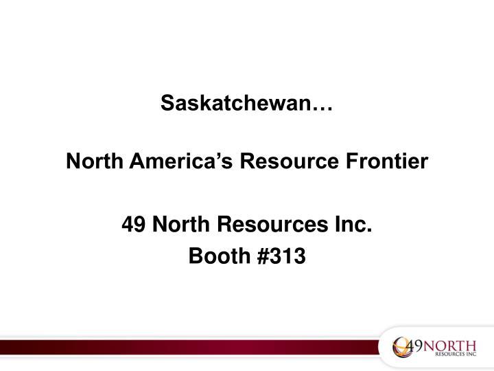 Saskatchewan…