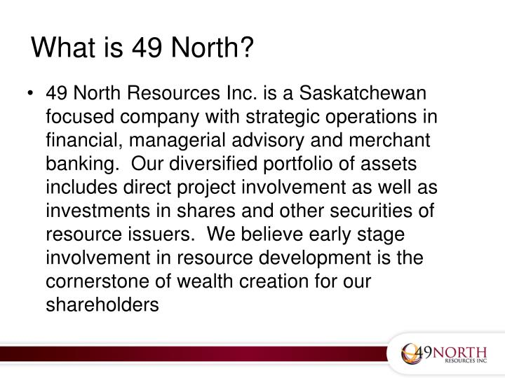 What is 49 North?