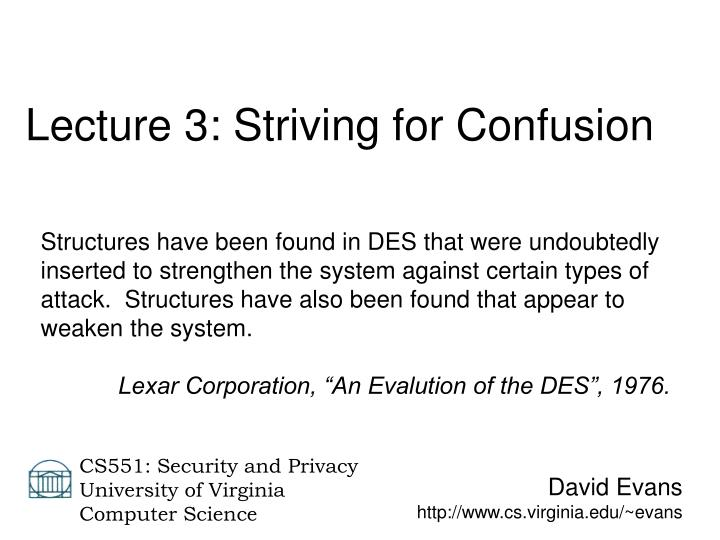 Lecture 3: Striving for Confusion
