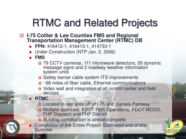 RTMC and Related Projects