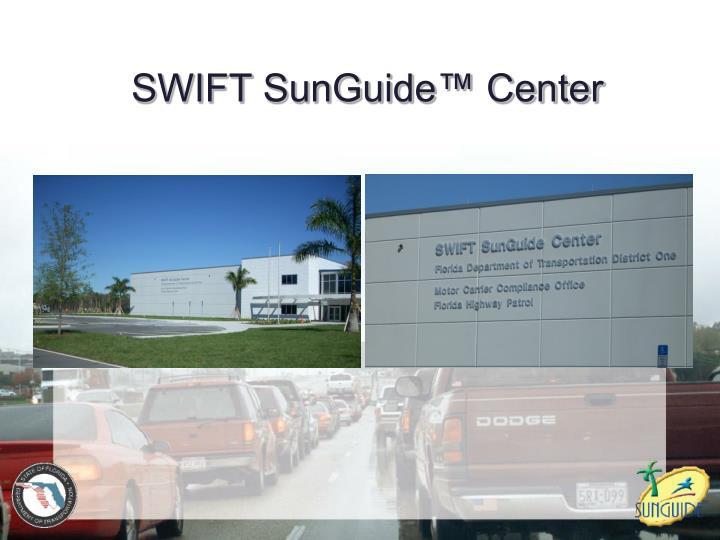 SWIFT SunGuide™ Center