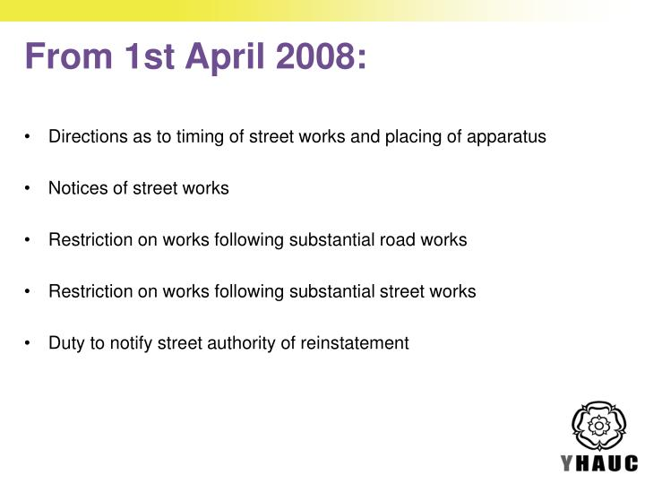 From 1st April 2008: