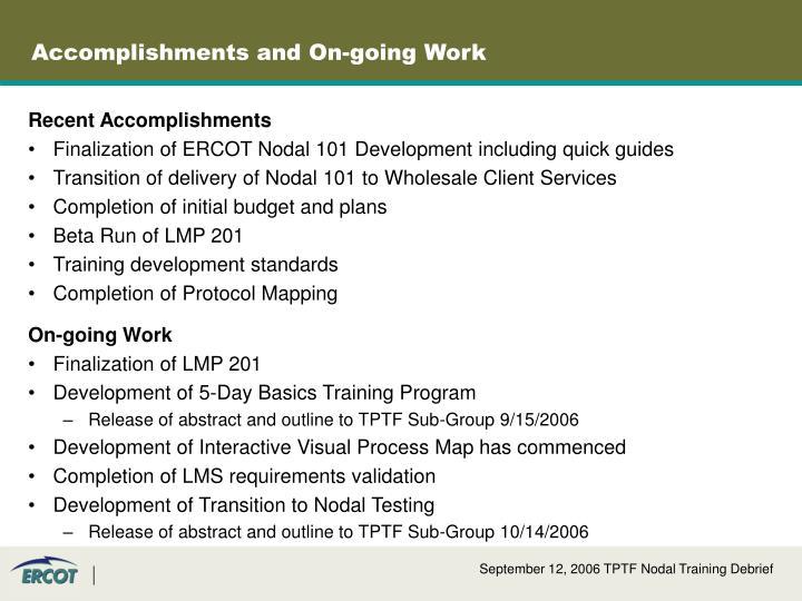 Accomplishments and On-going Work
