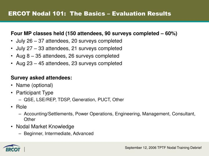 ERCOT Nodal 101:  The Basics – Evaluation Results