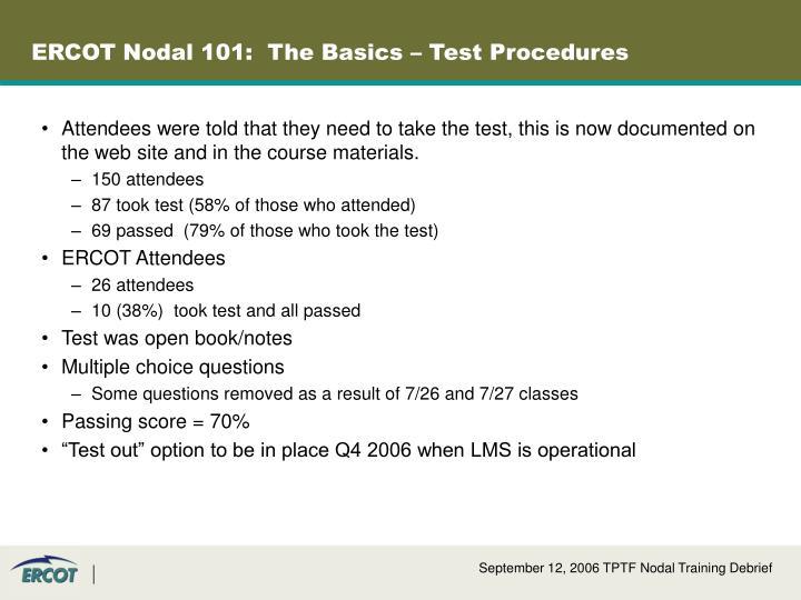 ERCOT Nodal 101:  The Basics – Test Procedures