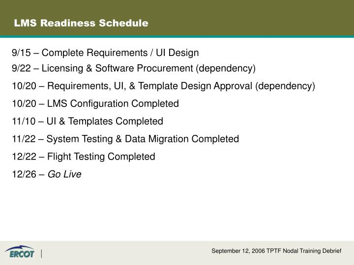 LMS Readiness Schedule