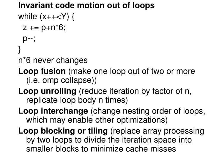Invariant code motion out of loops