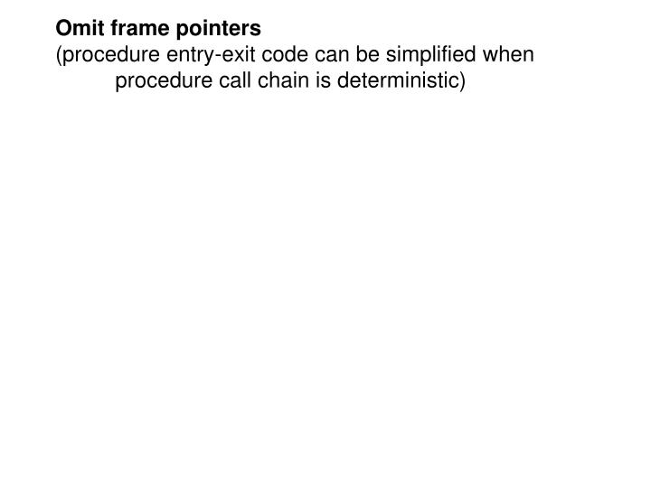 Omit frame pointers