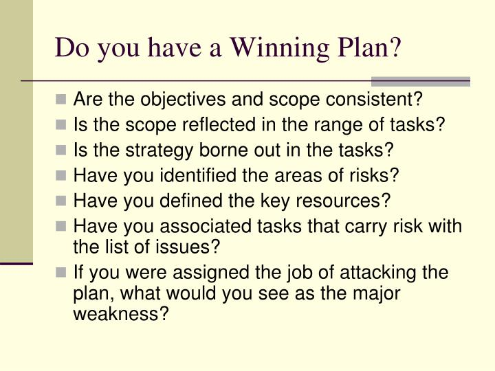 Do you have a Winning Plan?