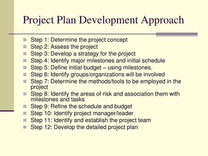 Project Plan Development Approach