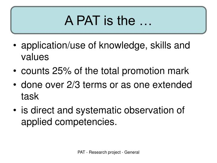 A PAT is the …