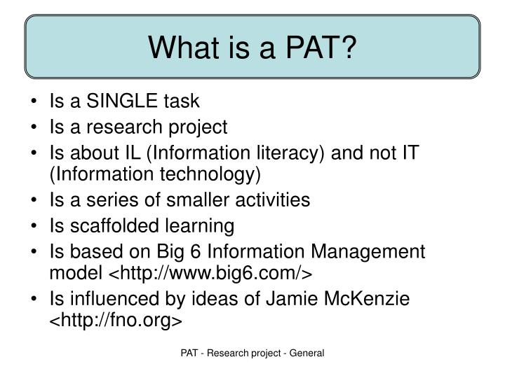 What is a PAT?