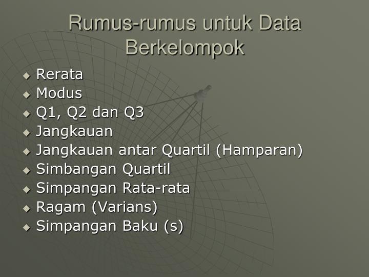 Rumus-rumus untuk Data Berkelompok