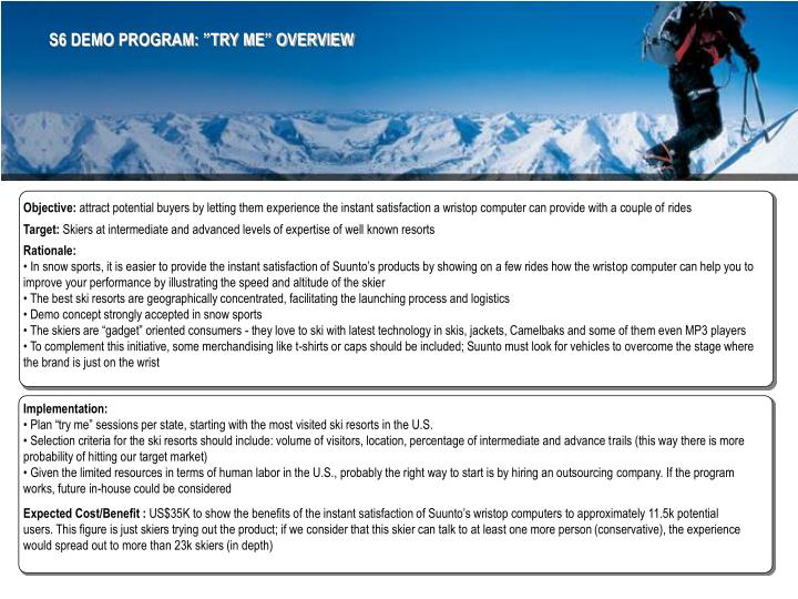 """S6 DEMO PROGRAM: """"TRY ME"""" OVERVIEW"""