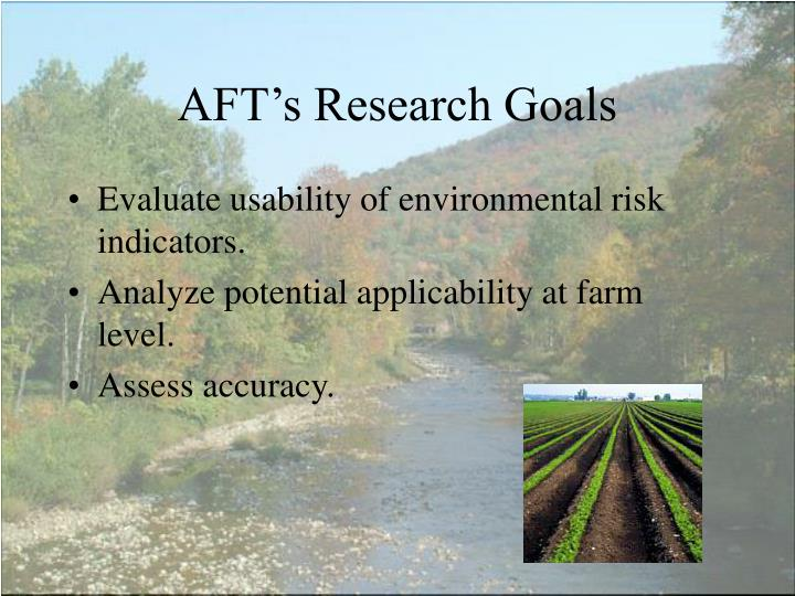 AFT's Research Goals