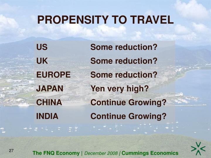 PROPENSITY TO TRAVEL