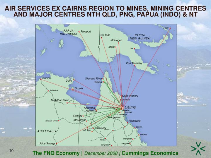 AIR SERVICES EX CAIRNS REGION TO MINES, MINING CENTRES