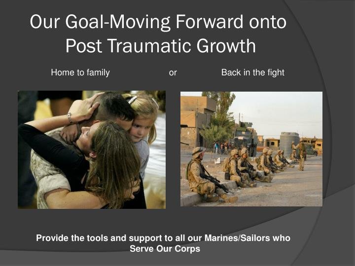 Our Goal-Moving Forward onto