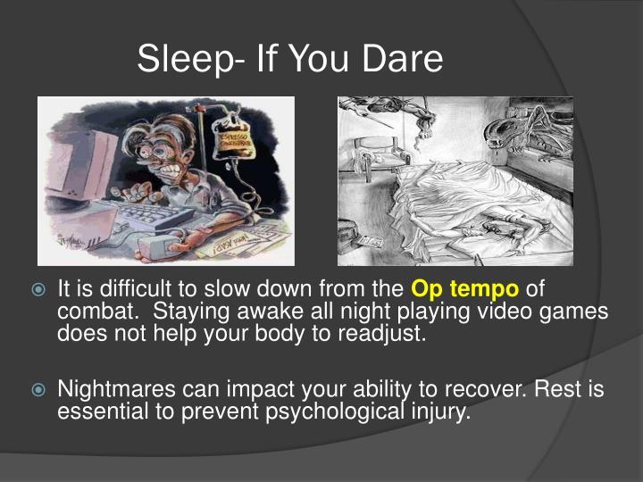Sleep- If You Dare