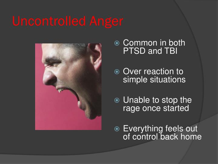 Uncontrolled Anger