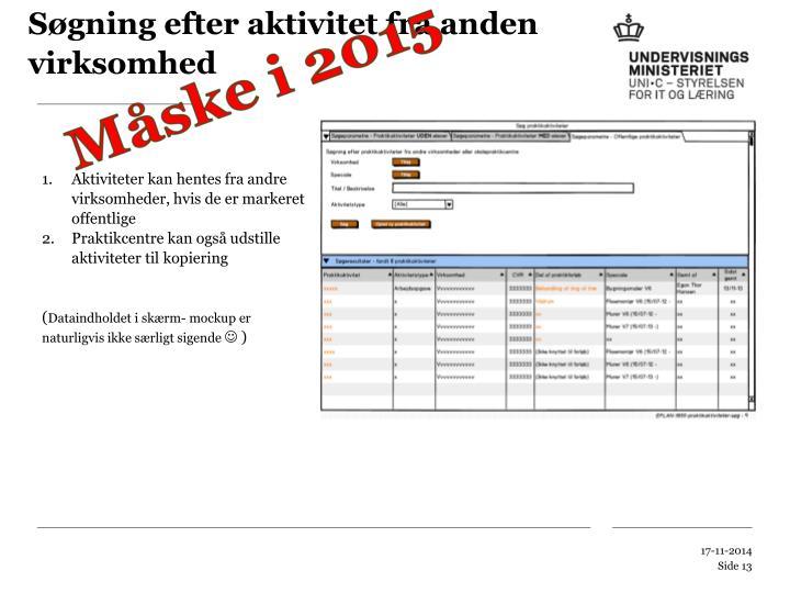 Søgning efter aktivitet fra anden virksomhed