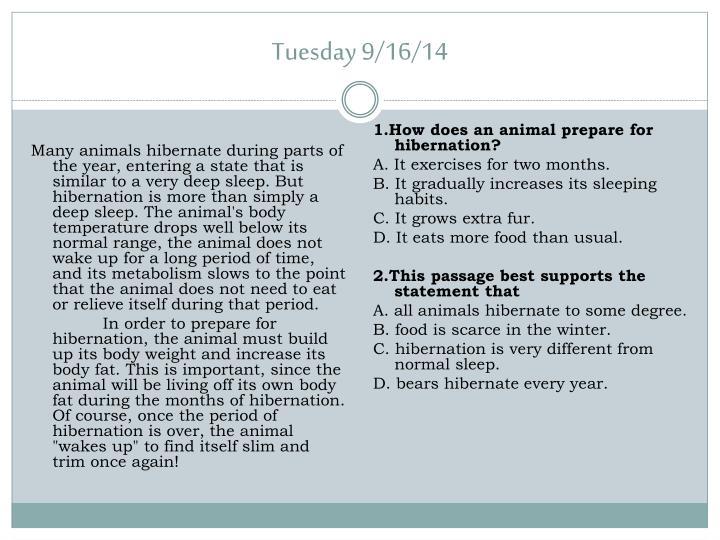 1.How does an animal prepare for hibernation?