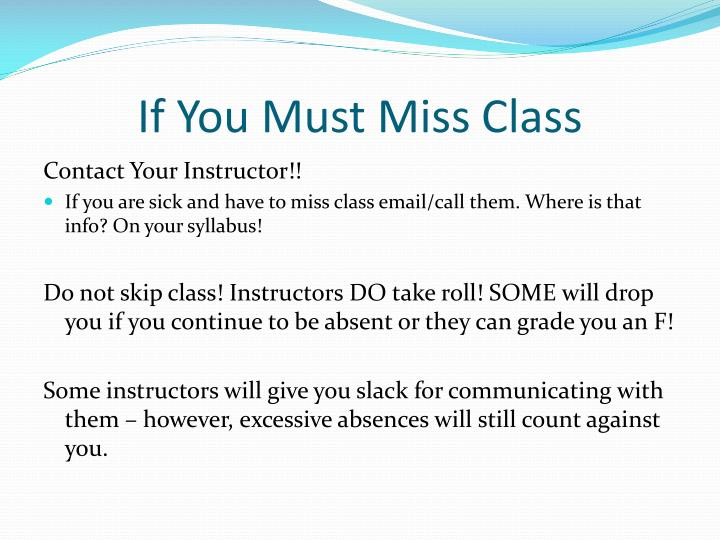 If You Must Miss Class