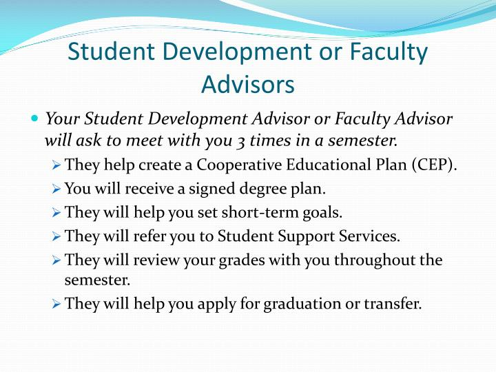Student Development or Faculty Advisors