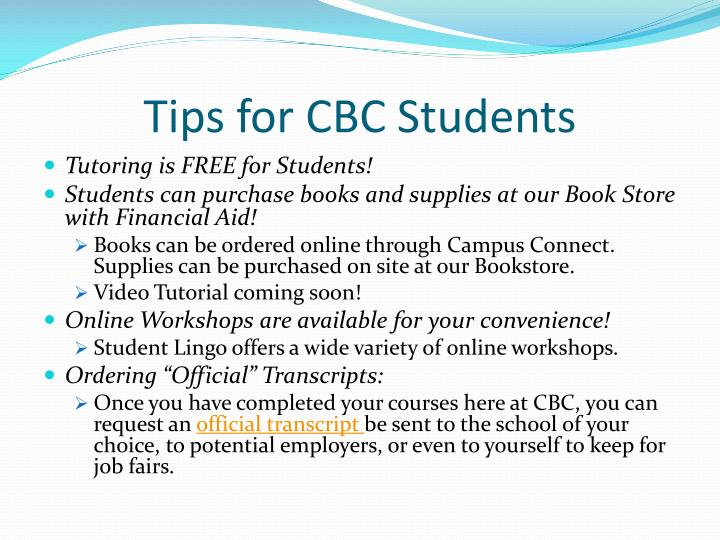 Tips for CBC Students