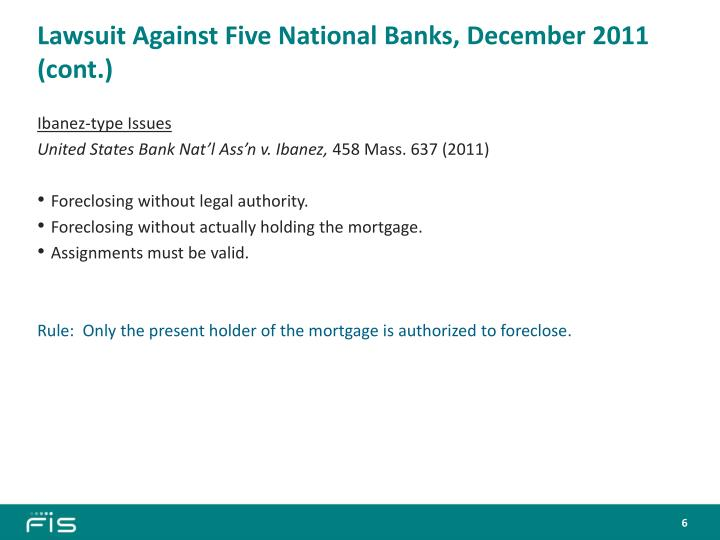 Lawsuit Against Five National Banks, December 2011 (cont.)