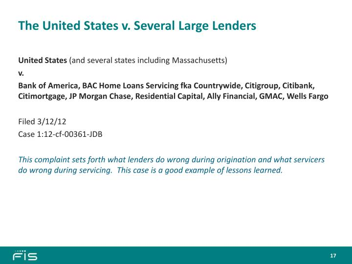 The United States v. Several Large Lenders