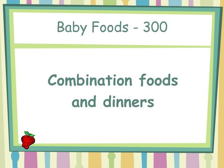 Baby Foods - 300