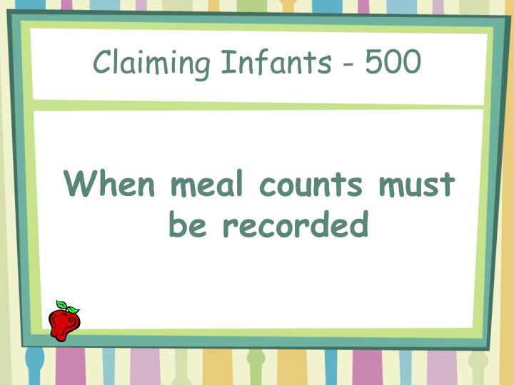 Claiming Infants - 500
