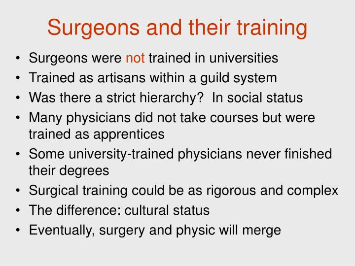 Surgeons and their training