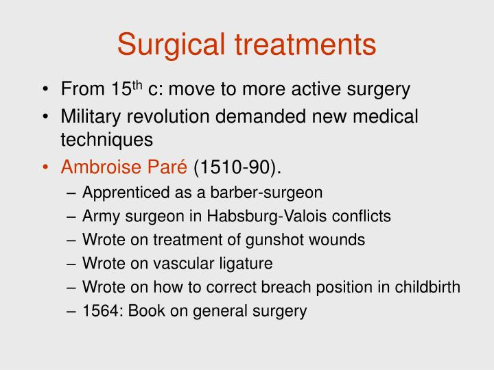 Surgical treatments